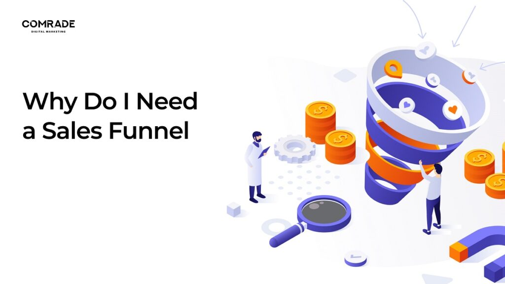 Why Do I Need a Sales Funnel?