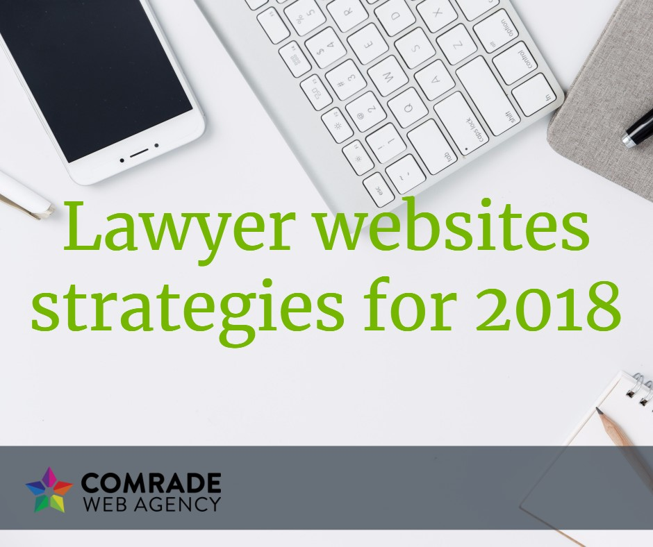 lawyer website strategies 2018