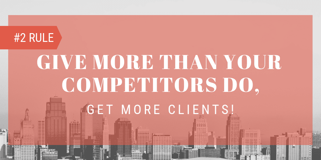 give more than your competitors