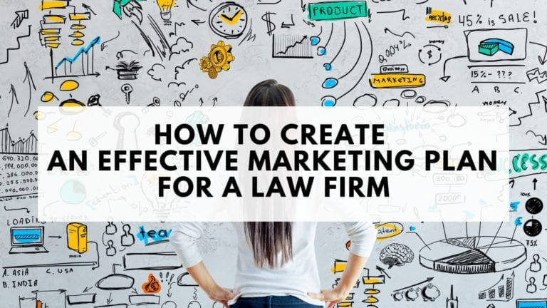 How to Create an Effective Marketing Plan for a Law Firm