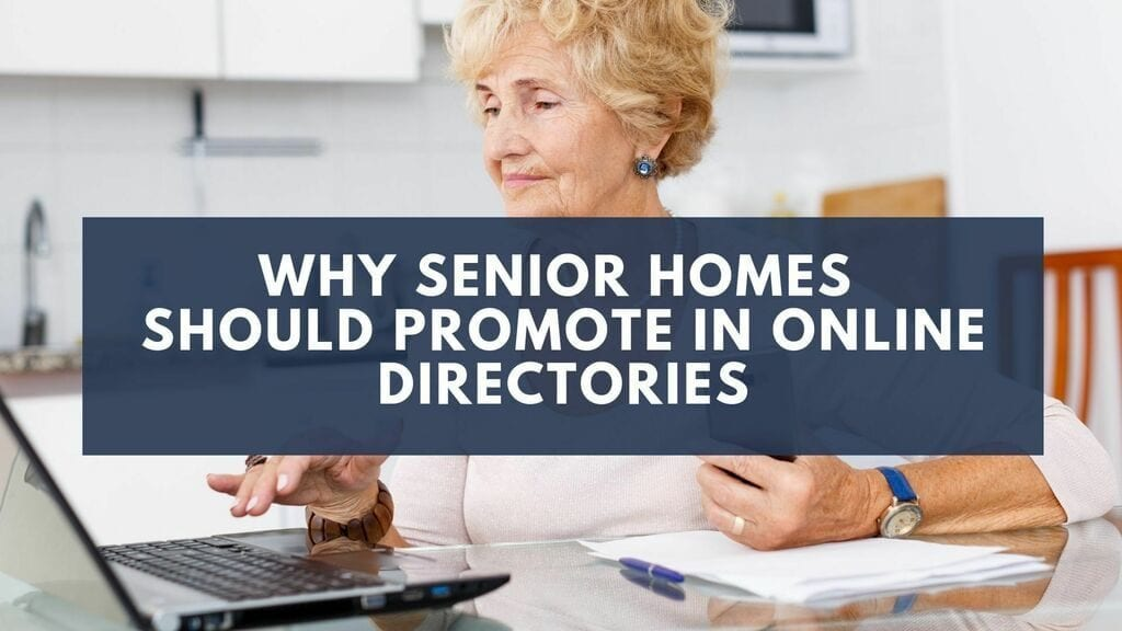 Why Senior Homes Should Promote in Online Directories