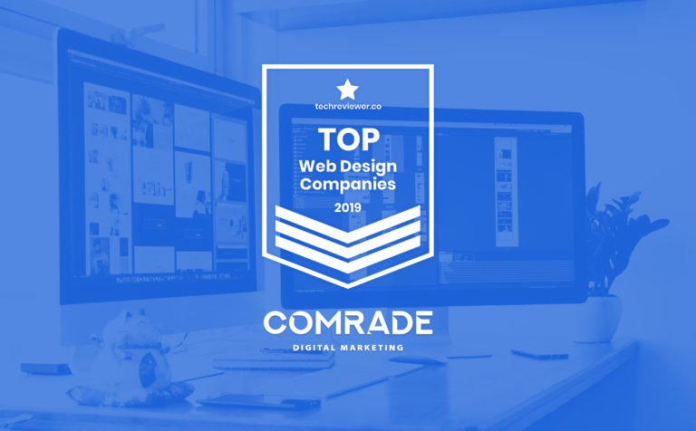 Comrade Web Agency named Top Web Design Company in 2019 by TechReviewer.co