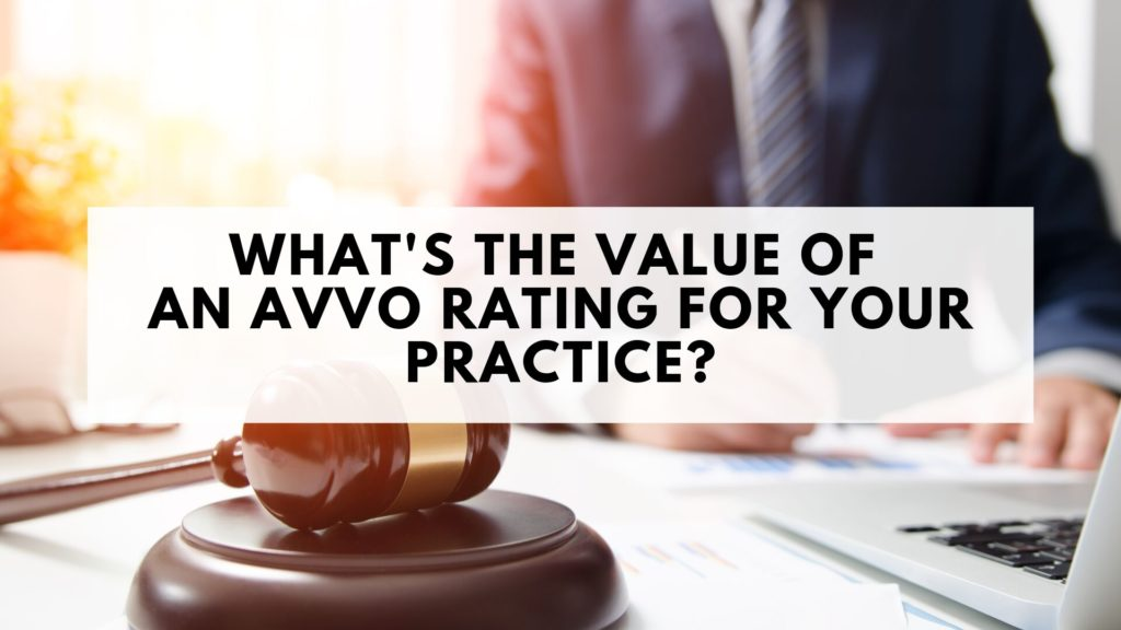What's the Value of an Avvo Rating for Your Practice?