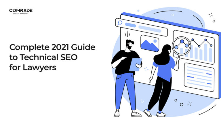 Complete 2021 Guide to Technical SEO for Lawyers