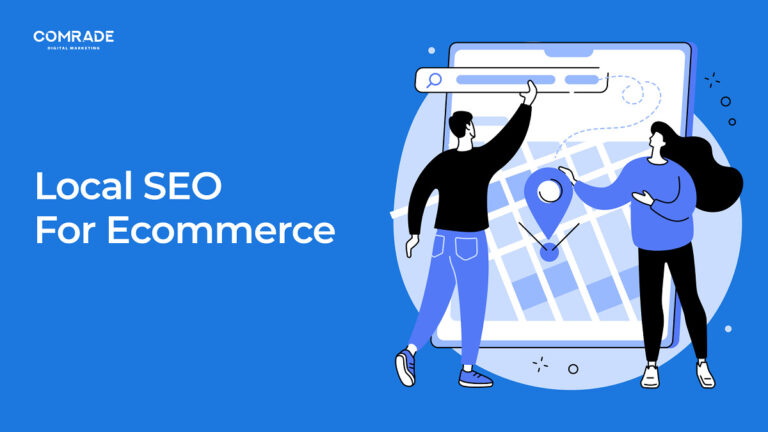 Local SEO for eCommerce in 2021: Best Ways to Improve Your Online Standings